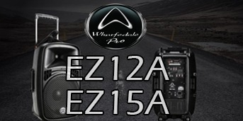 Wharfedale Pro Sistemas portatiles EZ12A y EZ15A